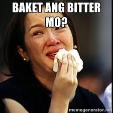 Baket ang bitter mo? - Kris Aquino | Meme Generator via Relatably.com