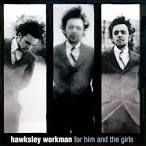 No Sissies by Hawksley Workman