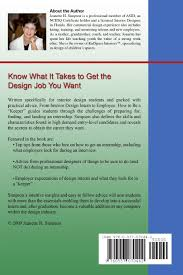 from interior design intern to employee how to be a keeper from interior design intern to employee how to be a keeper including tips from those who hire asid jeanette h simpson 9780557070442 com
