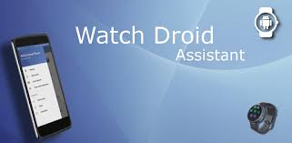 Watch Droid Assistant - Apps on Google Play