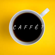 Caffè?