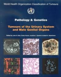 Pathology and Genetics of Tumours of the Urinary System and <b>Male</b> ...