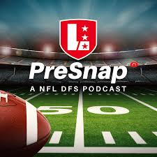 NFL DFS PreSnap Podcast by LineStar for Daily Fantasy Football 2020