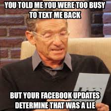 You Told Me You Were Too Busy To Text Me Back… | WeKnowMemes via Relatably.com