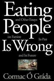 review eating people is wrong and other essays on famine its review eating people is wrong and other essays on famine its past and its future