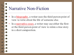 rd person narrative essay non fiction a unit of truth narrative non fiction some works of