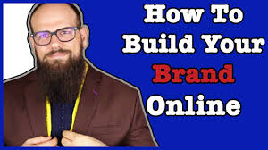 how to build your brand online tips to build a brand online how to build your brand online 4 tips to build a brand online
