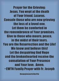 Prayer for Those Who Are Grieving the Death of a Loved One | The ... via Relatably.com
