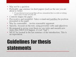 writing the critical analysis what makes a good thesis english  guidelines for thesis statements may not be a question preferably one sentence in short papers