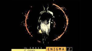 <b>Enigma</b> - The <b>CROSS of</b> changes - YouTube
