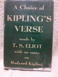 a choice of kipling s verse made by t s eliot by kipling rudyard a choice of kipling s verse made by t s eliot by kipling rudyard abebooks