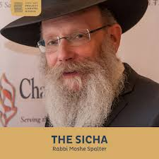 The Sicha, Rabbi Moshe Spalter