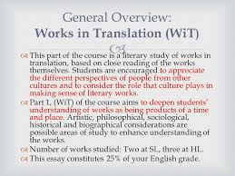 works in translation essay notes and tips for students    ppt downloadthis part of the course is a literary study of works in translation