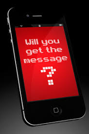 Will you get the message?