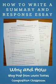 why to assign summary and response essays before a research paper before we begin a research paper in my composition classes we start a summary response essay i that if students master the ski