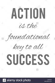 action is the foundational key to all success motivation poster action is the foundational key to all success motivation poster quotes background texture illustration