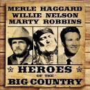 Heroes of the Big Country: Haggard, Nelson, Robbins