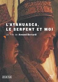 L'Ayahuasca, le serpent et moi film complet
