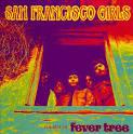 San Francisco Girls album by Fever Tree