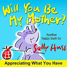 <b>Will You Be My</b> Mother? (Fun Rhyming Children's Picture Book ...