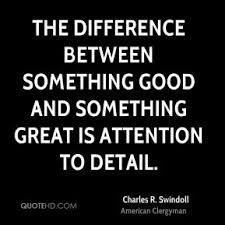 quotes about attention to detail quotesgram