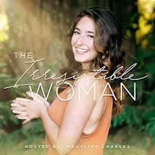 The Irresistible Woman Podcast