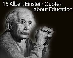 Albert Einstein Quotes on Education: 15 of His Best Quotes ... via Relatably.com