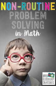 top ideas about teaching critical thinking and problem solving math problem solving how and why to incorporate non routine problem solving into your