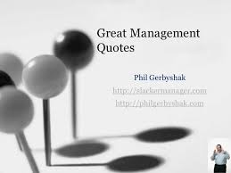 Great Management Quotes via Relatably.com