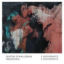<b>Dustin O'Halloran</b> / Hauschka