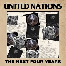 <b>United</b> Nations: The Next Four Years Album Review | Pitchfork