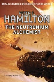 the neutronium alchemist the night s dawn trilogy amazon the neutronium alchemist 2 3 the night s dawn trilogy amazon co uk peter f hamilton 9781447208587 books