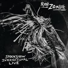 <b>Rob Zombie</b>: Spookshow International <b>Live</b> - Music on Google Play