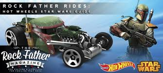 THE ROCK FATHER | <b>Hot Wheels Star Wars</b> Character Cars ...