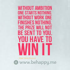 Without ambition one starts nothing [quote] - The Art of Ass-Kicking