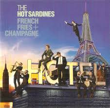 The <b>Hot Sardines</b> - <b>French</b> Fries + Champagne | Discogs