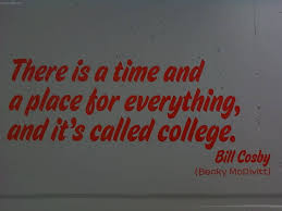 College Quotes, Sayings Pictures & Images