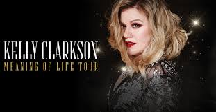 <b>Kelly Clarkson Meaning</b> of Life Tour 2019