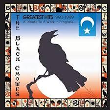 <b>Black Crowes - Black Crowes</b> - Greatest Hits 1990-1999: Tribute ...