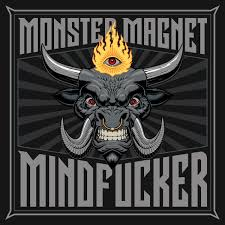 <b>Monster Magnet</b> – <b>Mindfucker</b> | Echoes And Dust