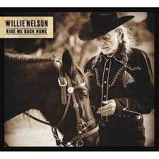 <b>Willie Nelson</b> - <b>Ride</b> Me Back Home (CD) : Target