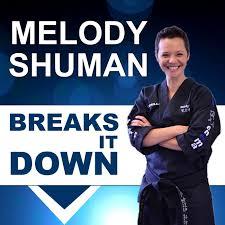 Melody Shuman Breaks it Down