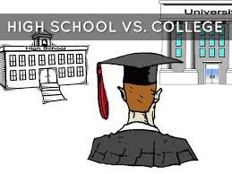 high school vs college by moriah longo high school vs college