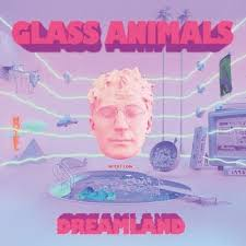 Album of the Week: <b>Glass Animals</b>, '<b>Dreamland</b>' | The Current