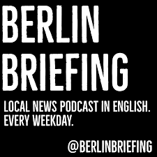 Berlin Briefing