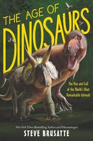The Age of <b>Dinosaurs</b>: The Rise and Fall of the <b>World's</b> Most ...