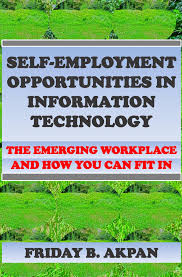 cheap unique employment opportunities unique employment self employment opportunities in information technology the emerging workplace and how you can fit