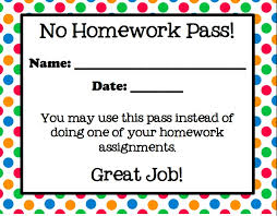 No Homework pass  using this one today for everybody turning in their homework  Pinterest