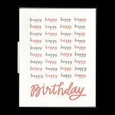 happy happy birthday birthday happy happy birthday letterpress greeting card