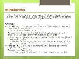 social   globalization major essay prep this weeks topic how  the introduction is where you explore the topic of globalization explore what the sources perspective